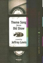Theme Song for an Old Show (Hardcover)