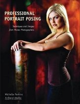 """<font title=""""Professional Portrait Posing: Techniques and Images from Master Photographers (Paperback) """">Professional Portrait Posing: Techniques...</font>"""