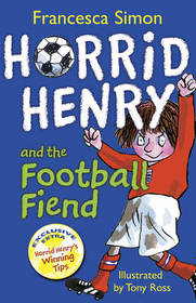 """<font title=""""Horrid Henry and the Football Fiend (Paperback)"""">Horrid Henry and the Football Fiend (Pap...</font>"""