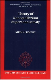 Theory of Nonequilibrium Superconductivity (Paperback)