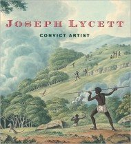 "<font title=""Joseph Lycett: Convict Artist (Hardcover) "">Joseph Lycett: Convict Artist (Hardcover...</font>"
