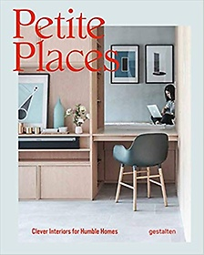 """<font title=""""Petite Places: Clever Interiors for Humble Homes (Hardcover)"""">Petite Places: Clever Interiors for Humb...</font>"""