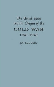 """<font title=""""United States and the Origins of the Cold War, 1941-1947 (Hardcover) """">United States and the Origins of the Col...</font>"""