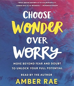 "<font title=""Choose Wonder over Worry (CD / Unabridged)"">Choose Wonder over Worry (CD / Unabridge...</font>"