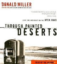 """<font title=""""Through Painted Deserts: Light, God, and Beauty on the Open Road (CD/ 도서별매) """">Through Painted Deserts: Light, God, and...</font>"""