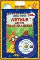 Arthur and the True Francine (Book + CD)