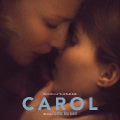 Original Sound Track - Carol (캐롤) (Original Motion Picture Soundtrack) : Score By Cartet Burw..