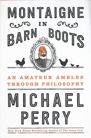 Montaigne in Barn Boots (Hardcover)