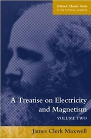 A Treatise on Electricity and Magnetism, Volume 2 (Paperback / 3rd Ed.)