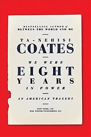 We Were Eight Years in Power (Hardcover)