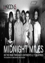 Midnight Miles: On the Road Through 5 Continents & 17 Countries (Paperback)