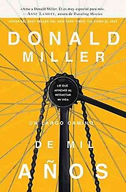 """<font title=""""Un Largo Camino de Mil Anos / A Million Miles in a Thousand Years (Paperback / Translated) - Spanish Edition"""">Un Largo Camino de Mil Anos / A Million ...</font>"""