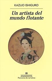 "<font title=""Un artista del mundo flotante / An Artist of the Floating World (Paperback) - Spanish Edition"">Un artista del mundo flotante / An Artis...</font>"