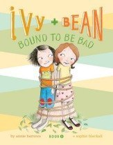 "<font title=""Ivy and Bean Bound to Be Bad (Prebind / Reprint Edition)"">Ivy and Bean Bound to Be Bad (Prebind / ...</font>"