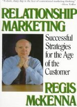 Relationship Marketing: Successful Strategies for the Age of the Customer (Paperback)