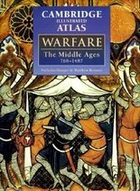 Cambridge Illustrated Atlas : Warfare : The Middle Ages 768-1487 (Hardcover )