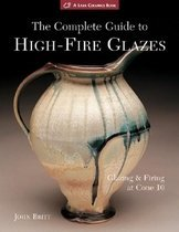 """<font title=""""The Complete Guide to High-Fire Glazes: Glazing & Firing at Cone 10 (Paperback) """">The Complete Guide to High-Fire Glazes: ...</font>"""