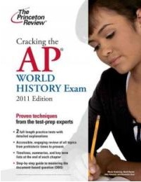 """<font title=""""Cracking the Ap World History Exam 2011 (Paperback)"""">Cracking the Ap World History Exam 2011 ...</font>"""