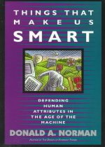 Things That Make Us Smart: Defending Human Attributes in the Age of the Machine (Paperback)
