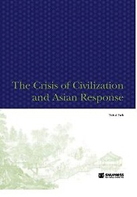 "<font title=""The Crisis of Civilization and Asian Response "">The Crisis of Civilization and Asian Res...</font>"