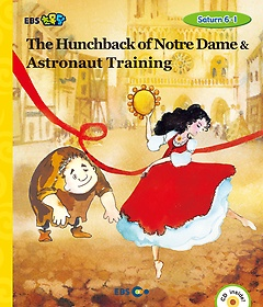 "<font title=""[EBS 초등영어] EBS 초목달 The Hunchback of Nortre-Dame & Astronaut Training - Saturn 6-1"">[EBS 초등영어] EBS 초목달 The Hunchback ...</font>"