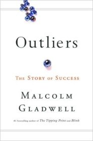 Outliers: The Story of Success (Mass Market Paperback)