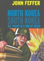 "<font title=""North Korea South Korea: U.S. Policy at a Time of Crisis (Paperback) "">North Korea South Korea: U.S. Policy at ...</font>"