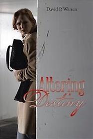 Altering Destiny (Hardcover)