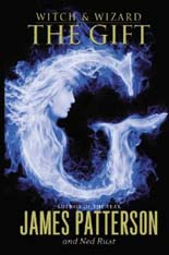 Witch & Wizard : The Gift (Paperback)