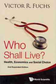 Who Shall Live? (Hardcover / 2nd Ed.)