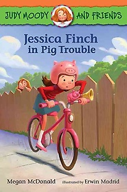 """<font title=""""Judy Moody and Friends: Jessica Finch in Pig Trouble (Paperback)"""">Judy Moody and Friends: Jessica Finch in...</font>"""