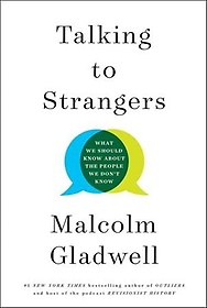 """<font title=""""Talking to Strangers: What We Should Know about the People We Don"""