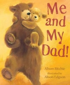 Me and My Dad! (Hardcover)