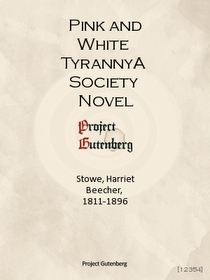 Pink and White TyrannyA Society Novel