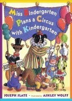 Miss Bindergarten Plans A Circus With Kindergarten (Paperback)