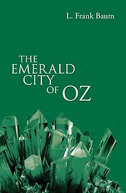 The Emerald City of Oz (Paperback)