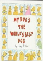 My Dog's the World's Best Dog (Paperback)