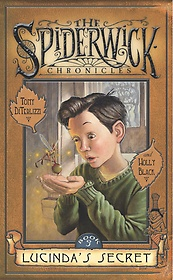 Lucinda's Secret - The Spiderwick Chronicles, Book 3 (Hardcover)