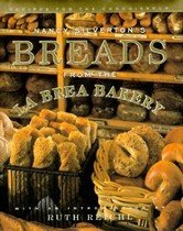 Nancy Silvertons Breads from the La Brea Bakery: Recipes for the Connoisseur (Hardcover)