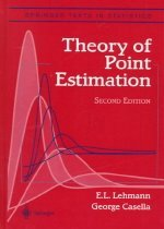Theory of Point Estimation (Hardcover/ 2nd Ed./ 1998. Corr. 4th)