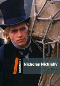 "<font title=""Dominoes 2 : Nicholas Nickleby (Paperback)"">Dominoes 2 : Nicholas Nickleby (Paperbac...</font>"