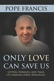Only Love Can Save Us (Hardcover)