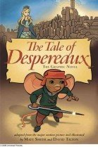 """<font title=""""The Tale of Despereaux: The Graphic Novel (Hardcover/ Movie Tie-In Edition)"""">The Tale of Despereaux: The Graphic Nove...</font>"""