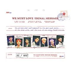 온앤오프(ONF) - WE MUST LOVE [3rd Mini Album]