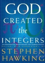 God Created the Integers: The Mathematical Breakthroughs That Changed History (Hardcover)