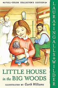 """<font title=""""Little House in the Big Woods / Full-Color Coll (Paperback)"""">Little House in the Big Woods / Full-Col...</font>"""