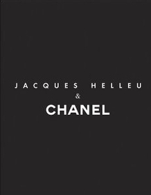 Jacques Helleu and Chanel (Hardcover)