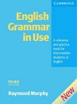 English Grammar in Use: A Reference and Practice Book for Intermediate Students of English (Paper Textbook/ 3rd Ed.)