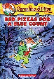 Geronimo Stilton #07 : Red Pizzas for a Blue Count! (Paperback)
