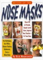Return of the Nose Masks (Paperback)